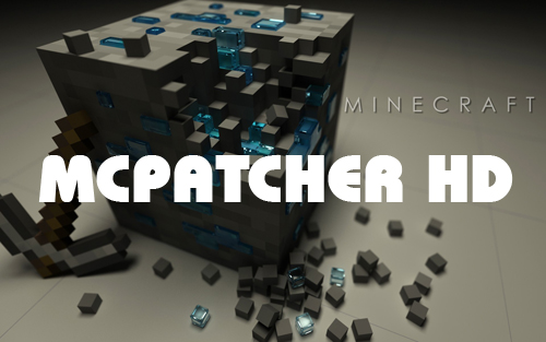MCPatcher HD Fix 1.10/1.9.4/1.9/1.8.9