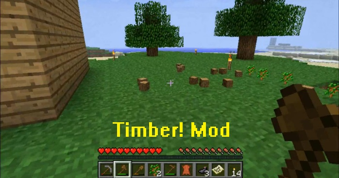 Timber Mod for Minecraft 1.10/1.9.4/1.9/1.8.9