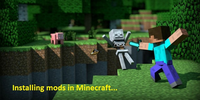 how to install mods in minecraft