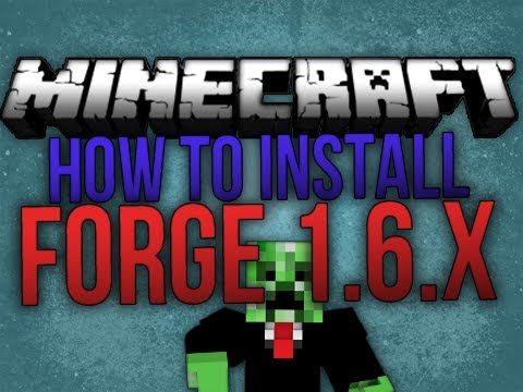 How to install Forge Minecraft 1.6.1