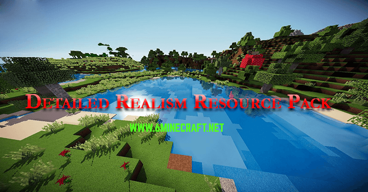 Detailed-Realism-Resource-Pack