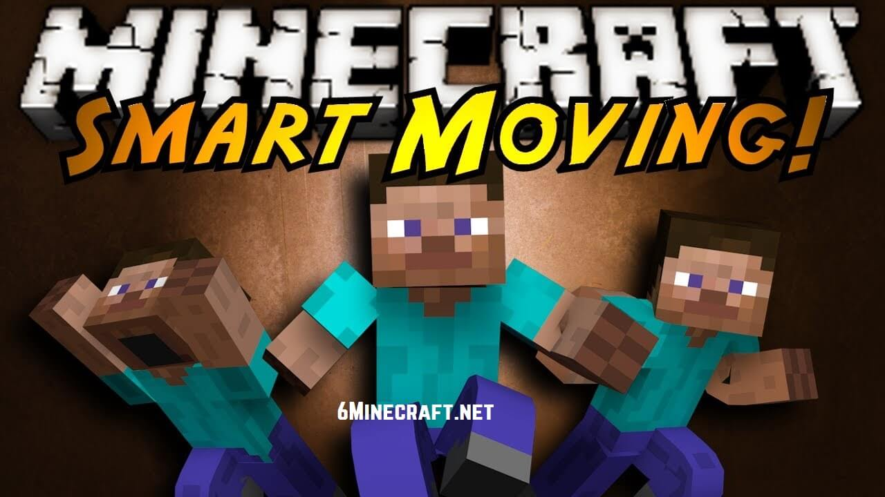 Smart Moving Mod 1.10.1/1.9.4/1.8.9