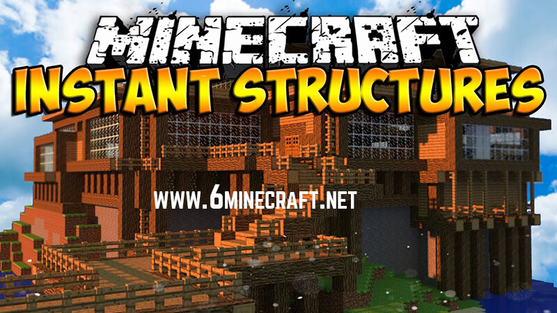 Instant Structures Minecraft 1.10.1/1.9.4/1.8.9