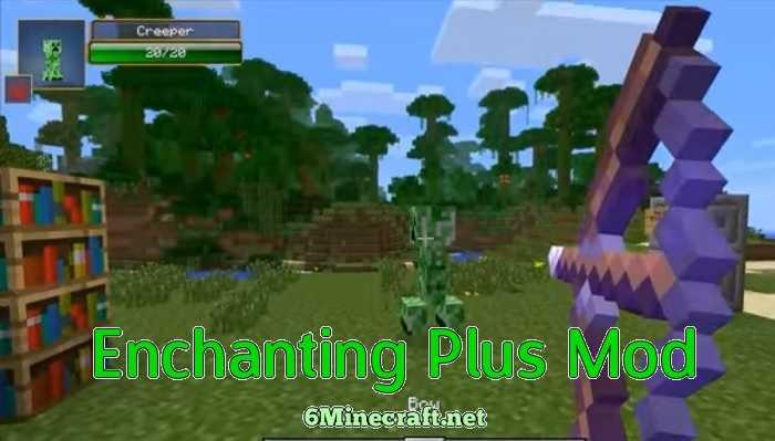 Enchanting Plus Mod 1.9.4