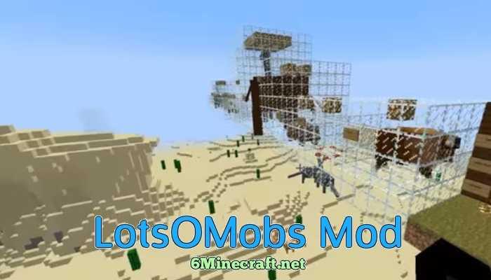 LotsOMobs Mod 1.9.4